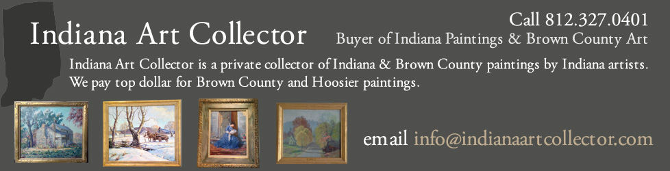 Indiana Art Collector – Buyer of Indiana Paintings & Brown County Art